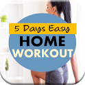 5 Days Easy Home Workouts icon