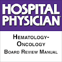 Hem-Onc Board Review Manual