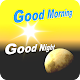 Good Morning, Good Night Download for PC Windows 10/8/7