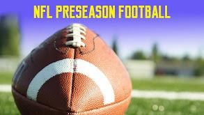 NFL Preseason Football thumbnail