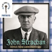 Portraits: John Strachan: Songs from Aberdeenshire