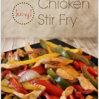 Easy Chicken Stir Fry.