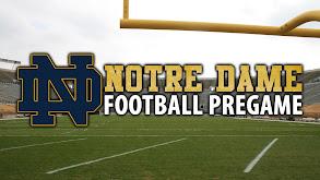 Notre Dame Football Pregame thumbnail