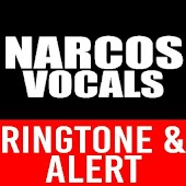 Narcos Vocals Ringtone & Alert Android APK Download Free By Hit Songs Ringtones