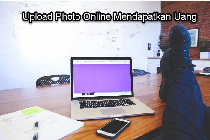 Upload Photo Online Penghasil Uang dari Upload Photo