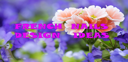 Приложения в Google Play – French Nails Design Ideas