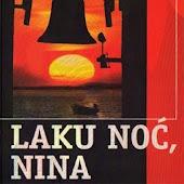 Laku noć, Nina