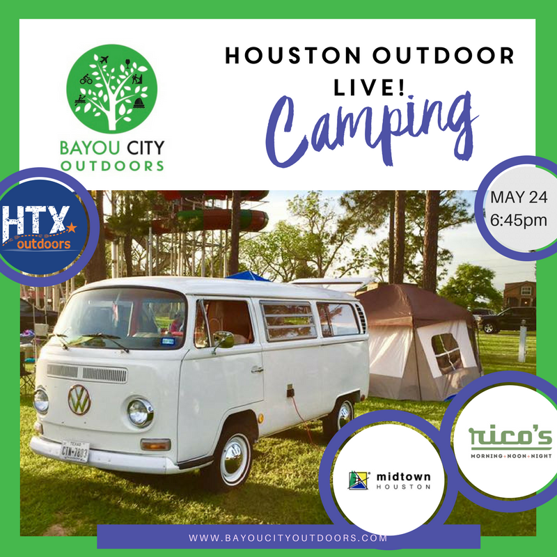 Houston Outdoor live camping