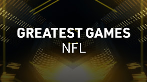 Greatest Games: NFL thumbnail