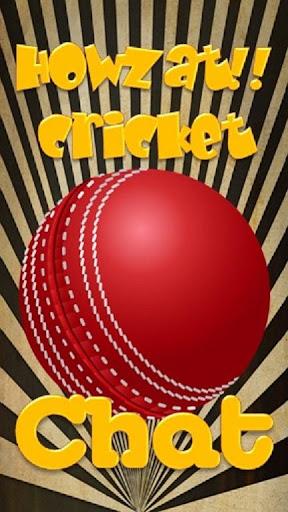 Howzat World Cricket Chat