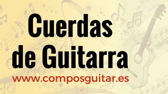 https://sites.google.com/site/composguitar2/cuerdas-de-guitarra