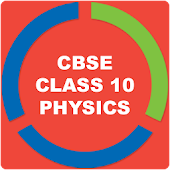 CBSE PHYSICS FOR CLASS 10