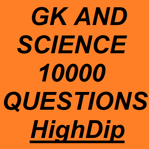 GK And Science 10000 Questions - HighDip Android APK Download Free By Abhishek 3188