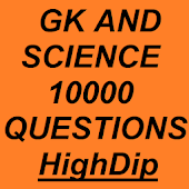 GK and Science 10000 Questions - HighDip
