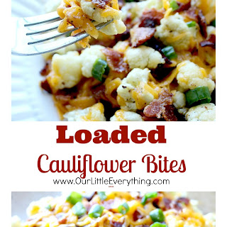 Loaded Cauliflower Bites.