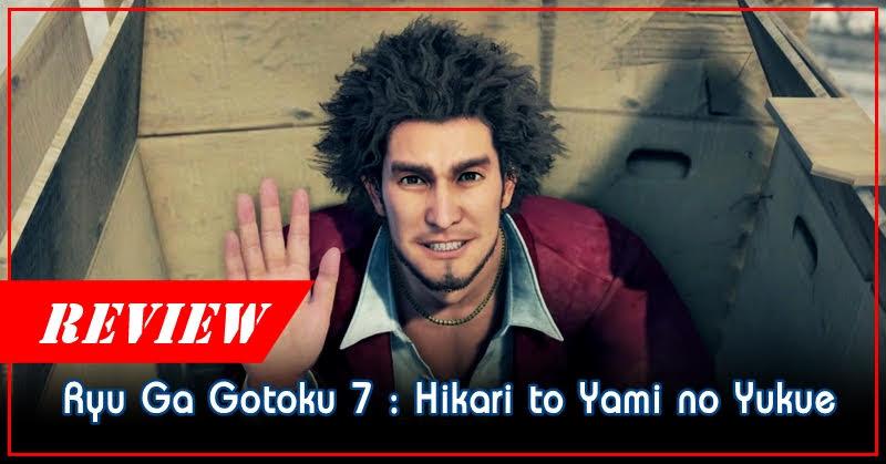 Review Ryu ga Gotoku 7