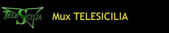 MUX TELESICILIA
