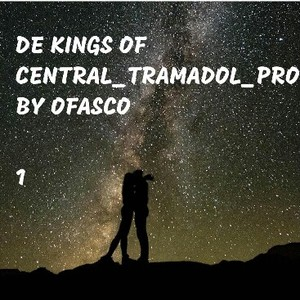 De Kings Of Central-Tramadol-P Upload Your Music Free