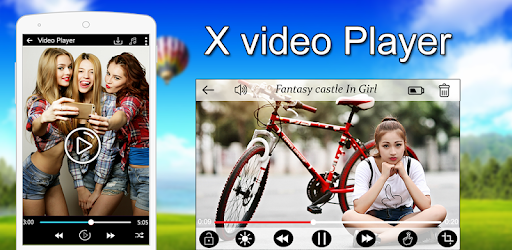 X Video Player 2018 - X Version Player 2018 for PC