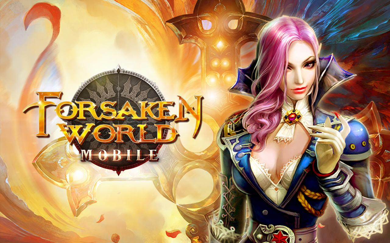 Forsaken World Mobile MMORPG v0.5.0 Apk + Data