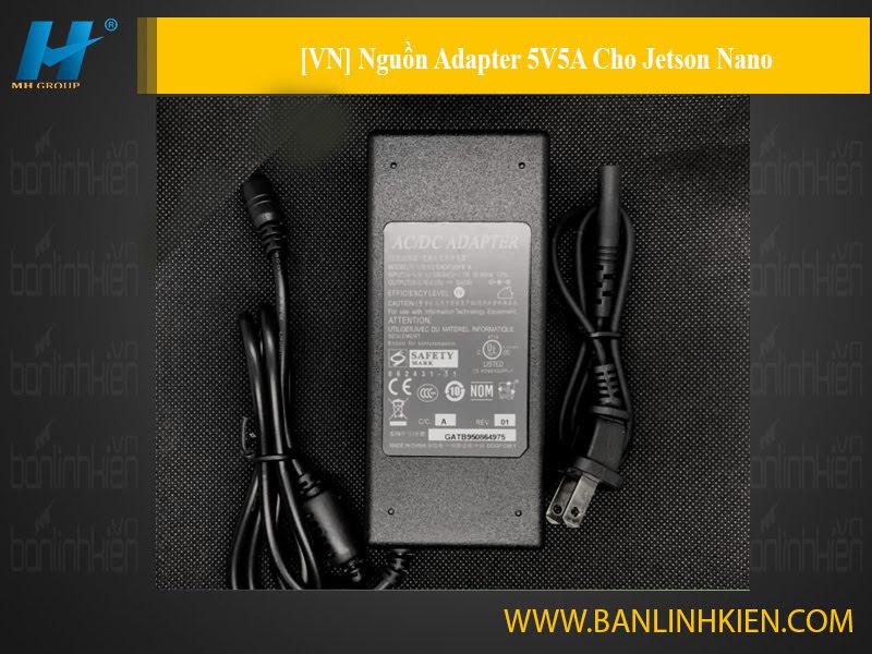[VN] Nguồn Adapter 5V5A Cho Jetson Nano