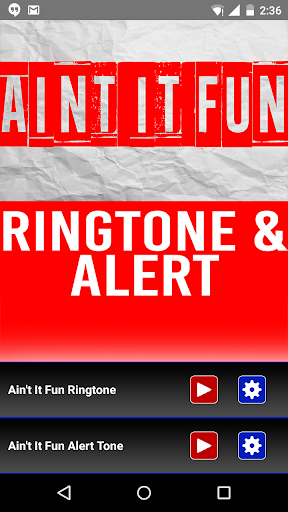Ain't It Fun Ringtone Alert