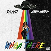 Whoa There (feat. Aiden London)