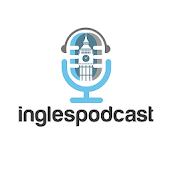 Inglés Podcast