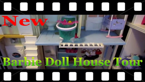 Barbie Doll House Tour Videos Apps On Google Play
