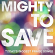 Mighty to Save (Live)