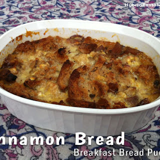 Cinnamon Bread Breakfast Bread Pudding