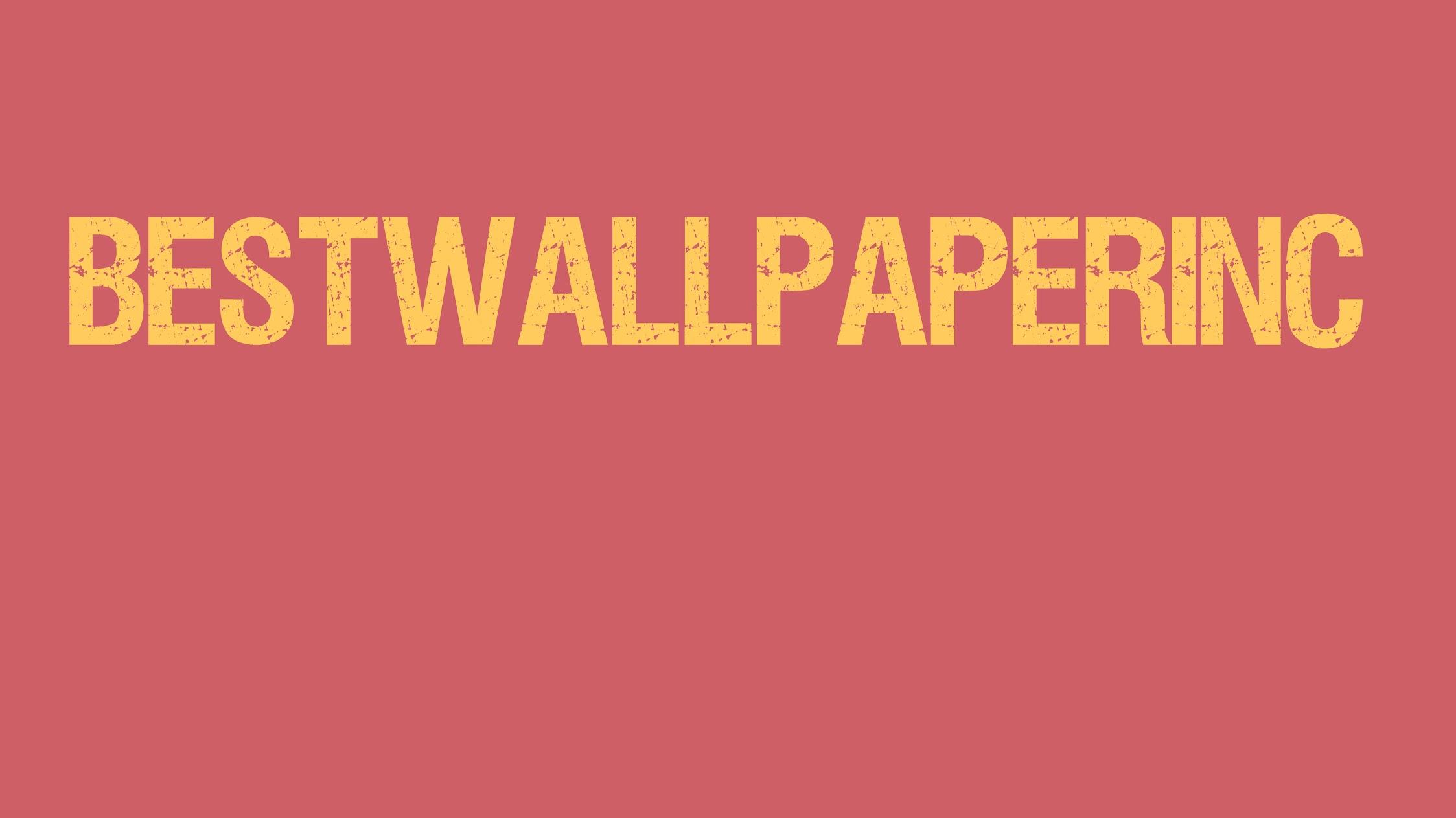 best wallpaper inc