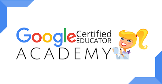 The Google Certified Educator Academies