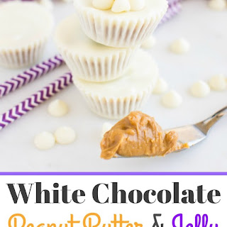 White Chocolate Peanut Butter & Jelly Cups Recipe