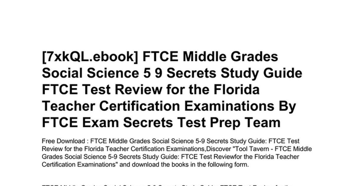 Ftce Middle Grades Social Science 5 9 Secrets Study Guide Ftce Test