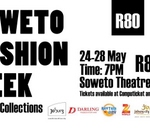 Soweto Fashion Week : Soweto Theatre