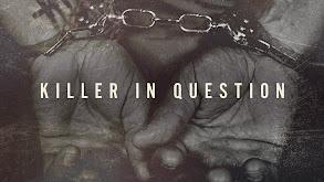 Killer in Question thumbnail