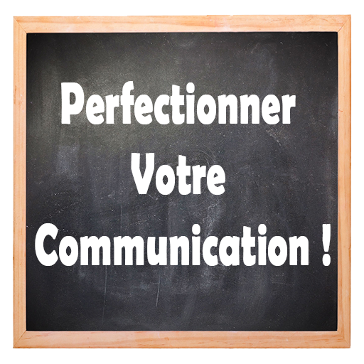 Perfectionner Votre Communication