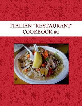 """ITALIAN """"RESTAURANT' COOKBOOK #1"""