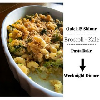 Quick and Skinny Broccoli Kale Pasta Bake - Weeknight Dinner