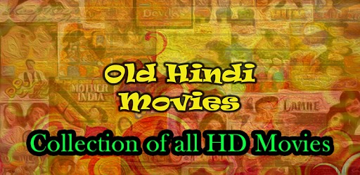 Old Hindi Movie - Apps on Google Play