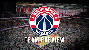 Washington Wizards Team Preview thumbnail