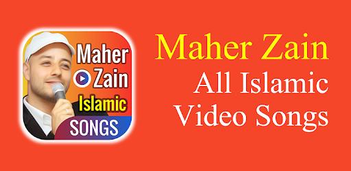 أجمل اناشيد ماهر زين – Maher Zain Islamic Songs on Windows