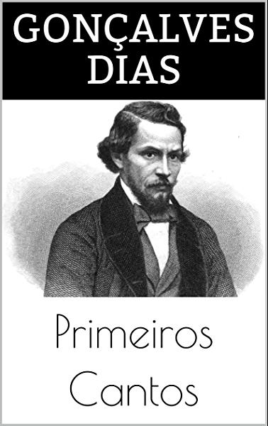 Primeiros Cantos (Índice Ativo + Conteúdo Extra) eBook: Dias ...
