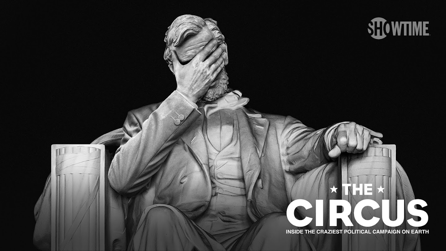 The Circus: Inside the Craziest Political Campaign on Earth