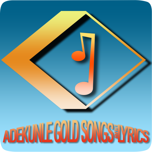 Adekunle Gold Songs&Lyrics