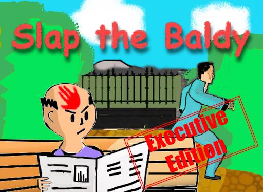 Slap the Baldy: Executive Ed.