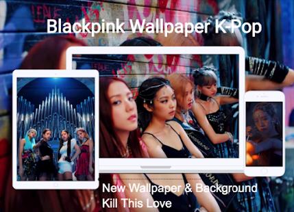 Blackpink Wallpaper K Pop For Pc Windows 7 8 10 Mac