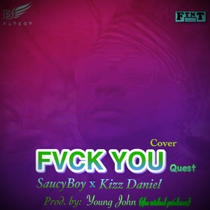 Fvck You Quest Upload Your Music Free