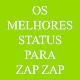 Os Melhores Status Para o Zap Android apk